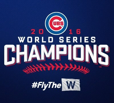 Congratulations 2016 World Champion Cubs!