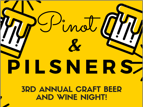 Pinot and Pilsners: 3rd Annual Craft Beer and Wine Night